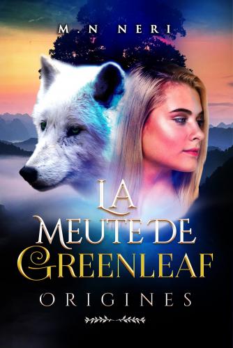 La Meute de Greenleaf