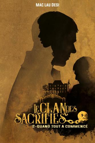 Le Clan des sacrifiés - Tome 2
