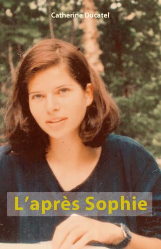 L'après Sophie