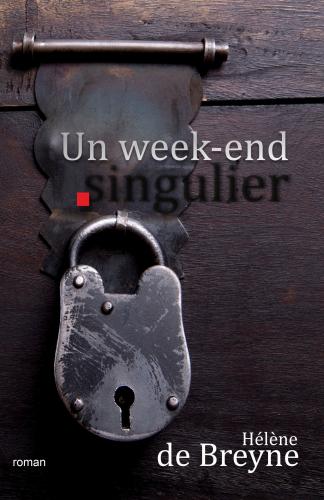 Un week-end singulier