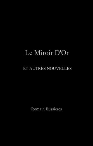 Le Miroir D'Or