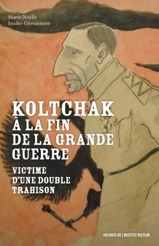 Koltchak à la fin de la Grande Guerre
