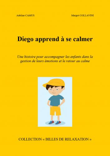 Diego apprend à se calmer