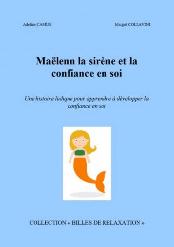Maëlenn la sirène et la confiance en soi