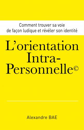 L'Orientation Intra-Personnelle©