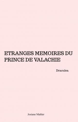 Étranges mémoires du prince de Valachie