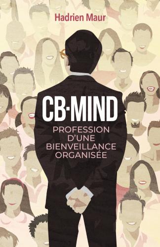 CB-Mind, profession d'une bienveillance organisée