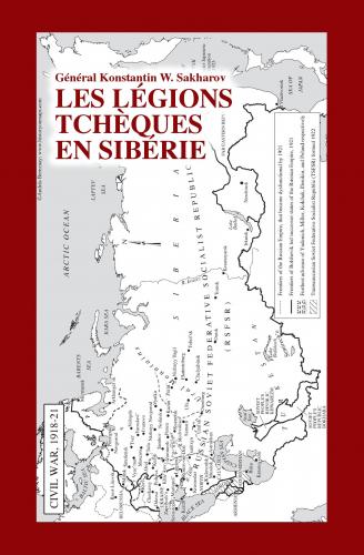 Les Légions tchèques en Sibérie