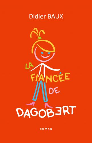 La Fiancée de Dagobert