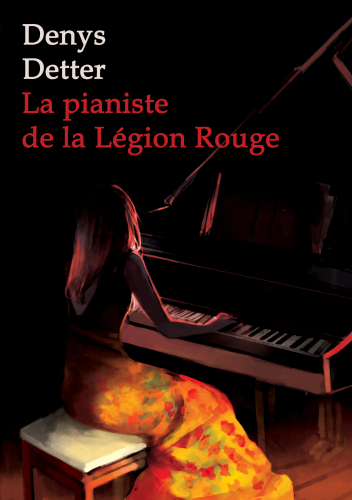 La Pianiste de la Légion Rouge