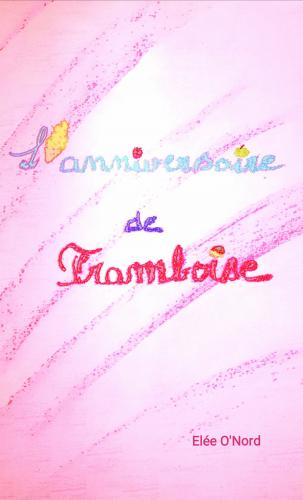 L'Anniversaire de Framboise