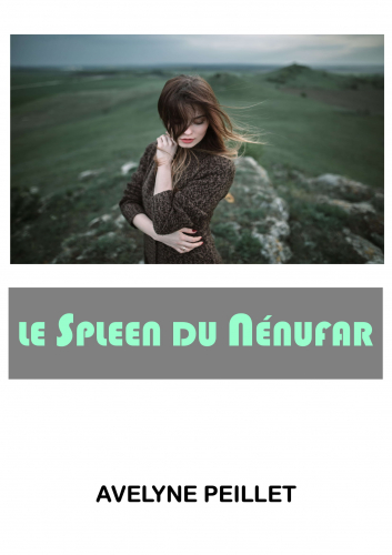 Le Spleen du nénufar