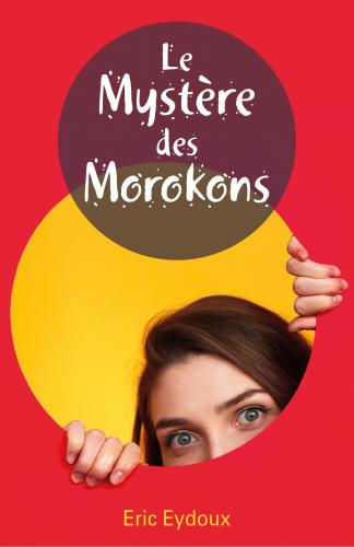 Le Mystère des Morokons