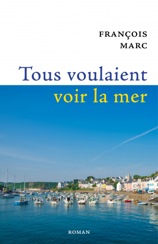 Tous voulaient voir  la mer
