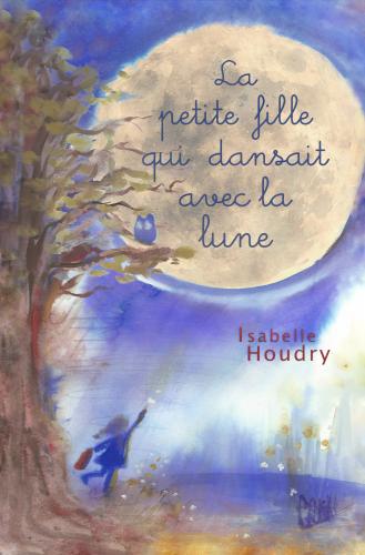 La petite fille qui dansait avec la lune