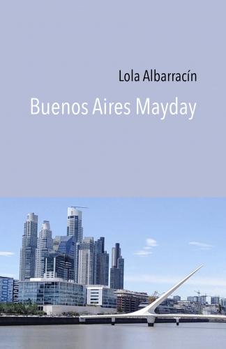 Buenos Aires Mayday