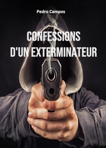 Confessions d'un exterminateur