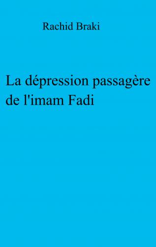 La Dépression passagère de l'imam Fadi