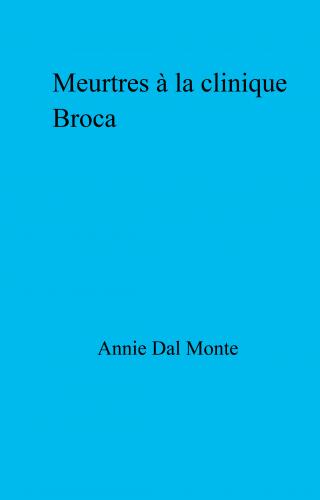 Meurtres à la clinique Broca