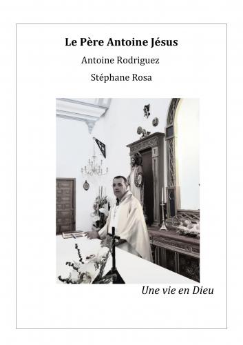 Le Père Antoine Jésus