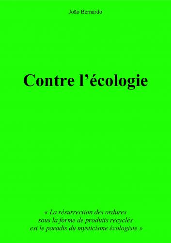 Contre l'écologie