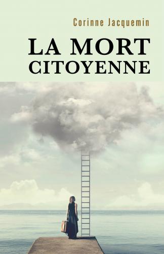 La Mort citoyenne