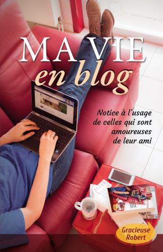 Ma vie en blog