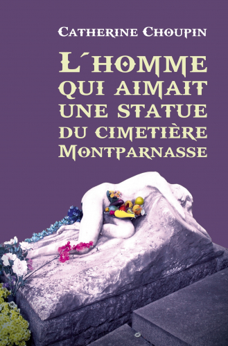 l-homme-qui-aimait-une-statue-du-cimetiere-montparnasse