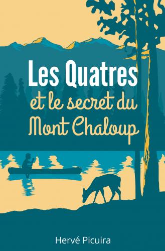 LLes Quatres et le secret du Mont Chaloup