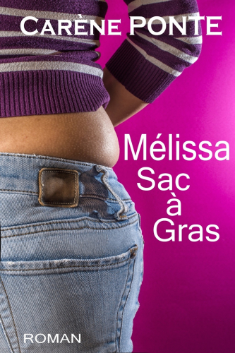 Mélissa, Sac à gras
