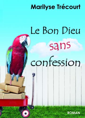 le-bon-dieu-sans-confession
