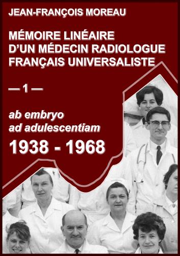 Mémoire Linéaire d'un Médecin Radiologue Universaliste