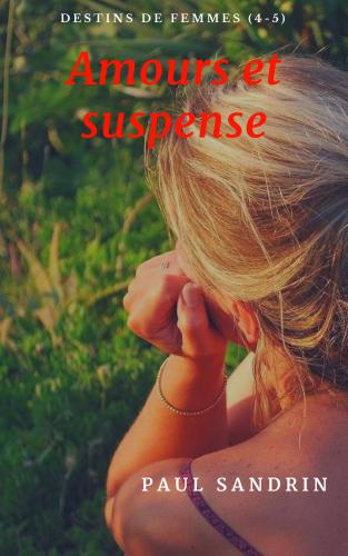 Amours et suspense