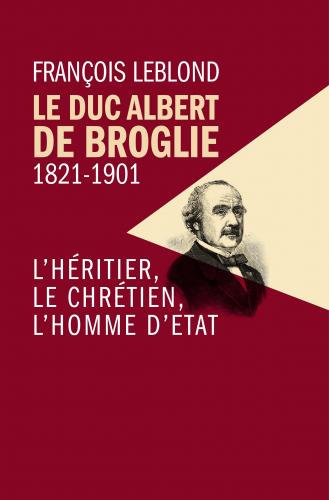 le-duc-albert-de-broglie-1821-1901