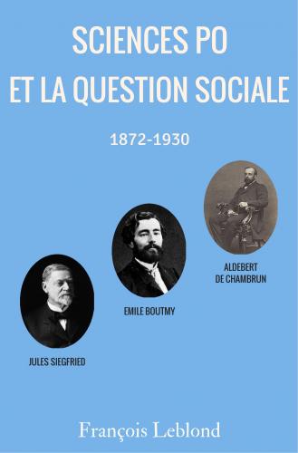 sciences-po-et-la-question-sociale-le-progres-social-dans-une-democratie-liberale