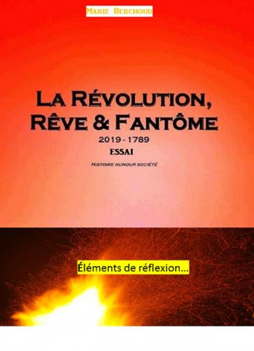 la-revolution-reve-et-fantome