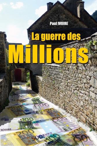 La guerre des Millions