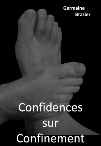 Confidences sur Confinement