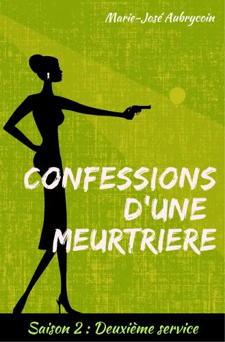 confessions-d-une-meurtriere-saison-2