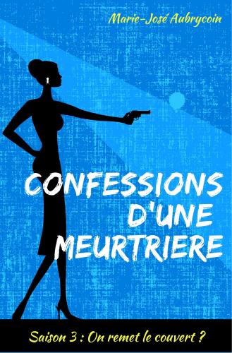 confessions-d-une-meurtriere-saison-3