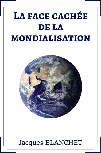 la-face-cachee-de-la-mondialisation