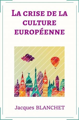 la-crise-de-la-culture-europeenne