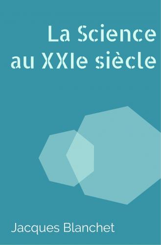 la-science-au-xxie-siecle