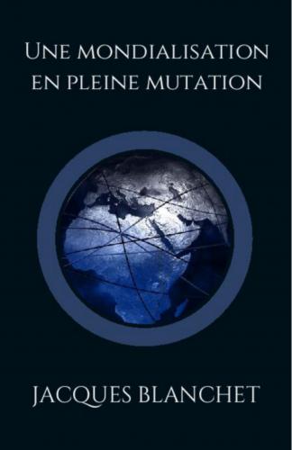 une-mondialisation-en-pleine-mutation