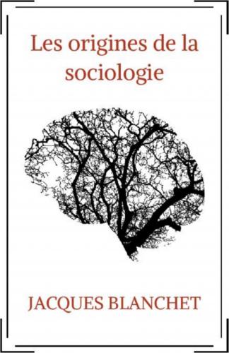 les-origines-de-la-sociologie