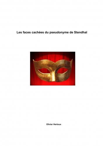 Les faces cachées du pseudonyme de Stendhal