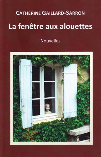 La fenêtre aux alouettes