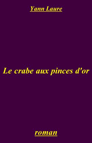 Le crabe aux pinces d'or
