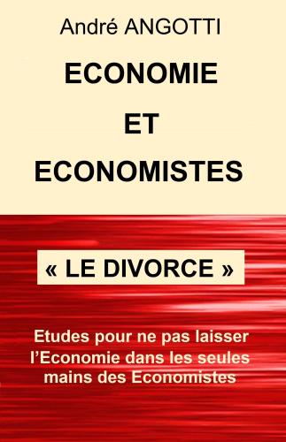 Économie et Économistes « Le divorce »