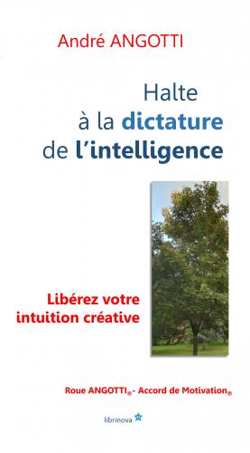 Halte à la dictature  de l'intelligence !